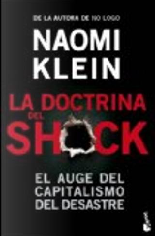La doctrina del shock by Naomi Klein