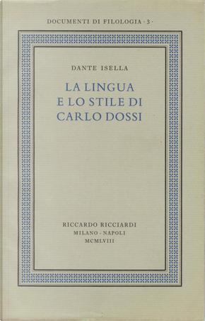 La lingua e lo stile di Carlo Dossi by Dante Isella