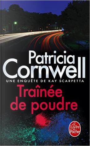 Trainée de poudre by Patricia Cornwell
