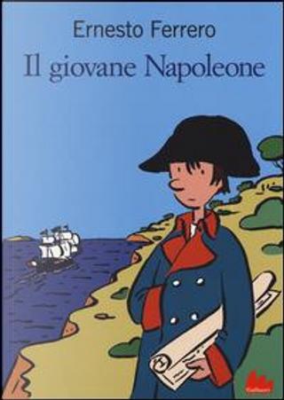 Il giovane Napoleone by Ernesto Ferrero