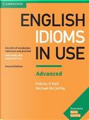English idioms in use. Advanced. With Answers. Per le Scuole superiori by Felicity O'Dell