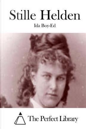 Stille Helden by Ida Boy-Ed