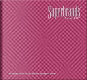 Superbrands Annual by Superbrands UK Ltd.