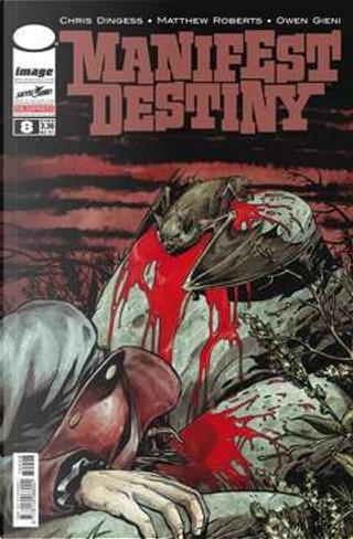Manifest Destiny #8 by Chris Dingess