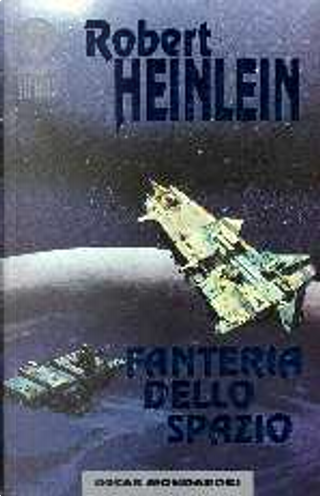 Fanteria dello spazio by Robert A. Heinlein