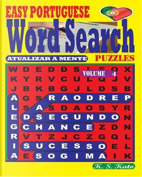 Easy Portuguese Word Search Puzzles by K. S. Kato