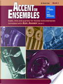 Accent on Ensembles, Bk 2 by John O'Reilly
