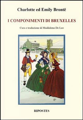 I componimenti di Bruxelles by Charlotte Brontë, Emily Brontë