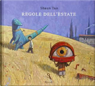 Regole dell'estate by Shaun Tan