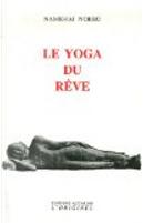 Le yoga du rêve by Michael Katz, Namkhaï Norbu