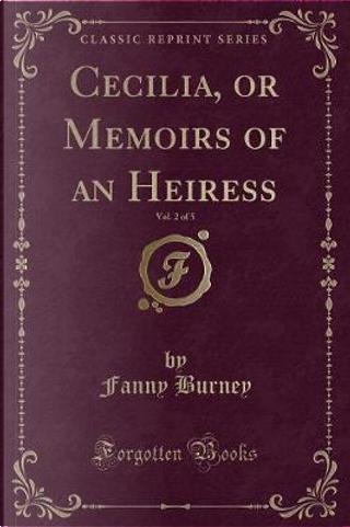 Cecilia, Vol. 2 of 5 by Fanny Burney