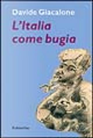 L' Italia come bugia by Davide Giacalone