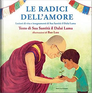 Le radici dell'amore by Gyatso Tenzin (Dalai Lama)