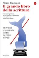 Il grande libro della scrittura by Marco Franzoso