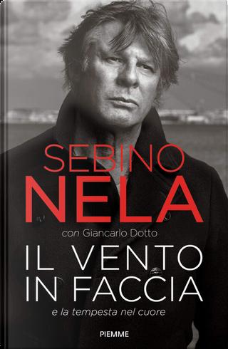 Il vento in faccia by Giancarlo Dotto, Sebino Nela