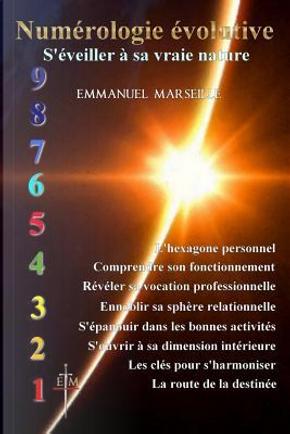 Numérologie Évolutive by Emmanuel Marseille