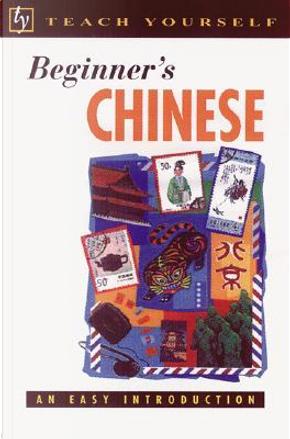 Beginner's Chinese by Elizabeth Scurfield