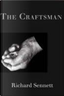 Craftsman, the by Richard 0ennett