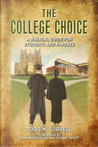 The College Choice by Todd M. Sorrell