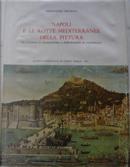 Napoli e le rotte mediterranee della pittura da Alfonso il Magnanimo a Ferdinando il Cattolico by Ferdinando Bologna