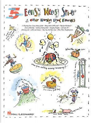 Eensy Weensy Spider and Other Nursery Rhyme Favorites by Not Available