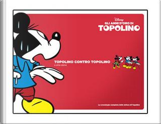 Gli anni d'oro di Topolino - Vol. 14 (1952-54) by Bill Walsh, Bill Wright, Dick Moores, Floyd Gottfredson