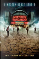 Multiplex Fandango by Weston Ochse