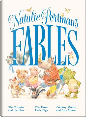 Natalie Portman's Fables by Natalie Portman