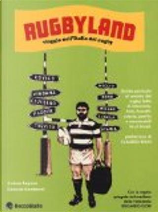 Rugbyland by Gabriele Gamberini, Andrea Ragona