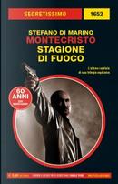 Montecristo: Stagione di fuoco by Stefano Di Marino