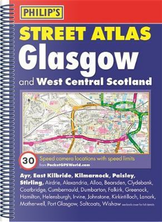 Philip's Street Atlas Glasgow and West Central Scotland by PHILIPS