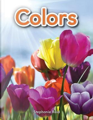 Colors by Stephanie Reid