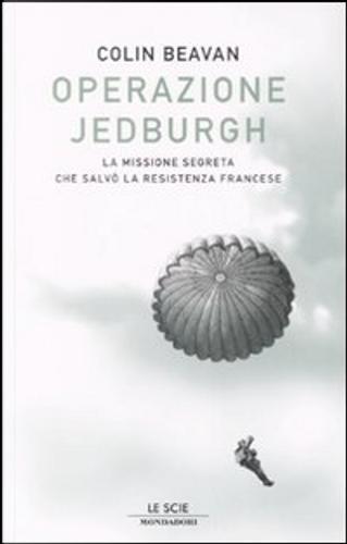 Operazione Jedburgh by Colin Beavan