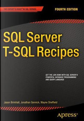 SQL Server T-sql Recipes by David Dye
