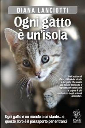 Ogni gatto è un'isola by Diana Lanciotti