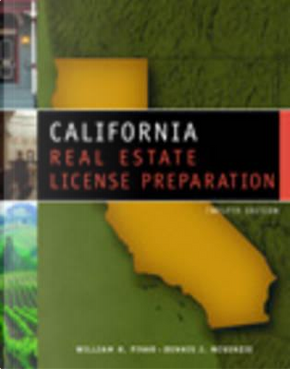 California Real Estate License Prep by William H. Pivar