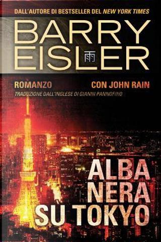 Alba Nera Su Tokyo by Barry Eisler