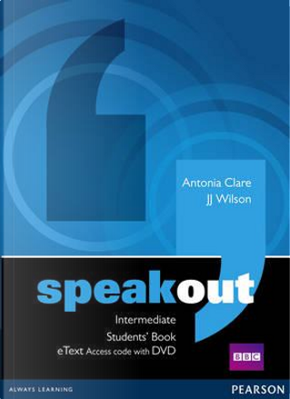 Speakout Intermediate Students' Book eText Access Card with DVD by J. J. Wilson