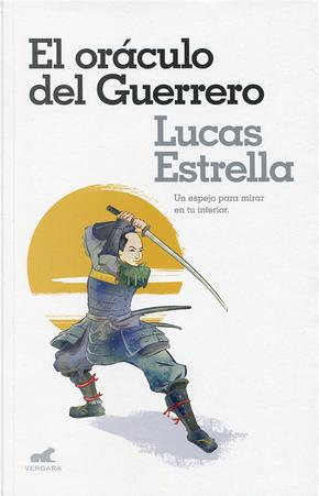 El óraculo del guerrero by Lucas Estrella