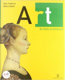 Art. Per le Scuole superiori. Con espansione online by Omar calabrese