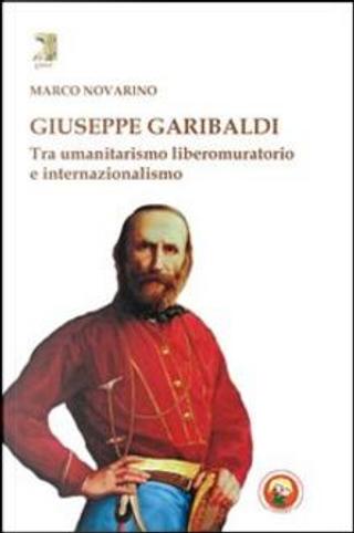 Giuseppe Garibaldi by Marco Novarino
