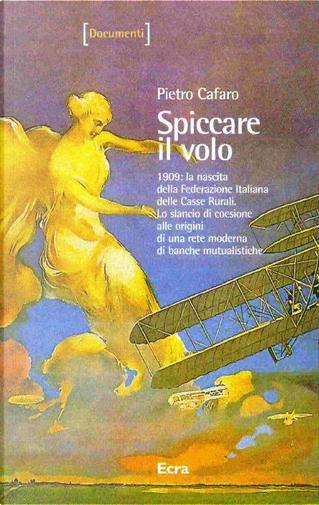 Spiccare il volo by Pietro Cafaro