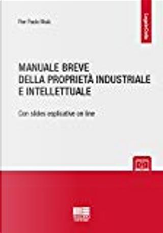 Manuale breve della proprietà industriale e intellettuale by Pier Paolo Muià