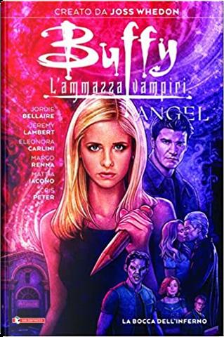 Buffy l'ammazzavampiri by Jeremy Lambert, Jordie Bellaire