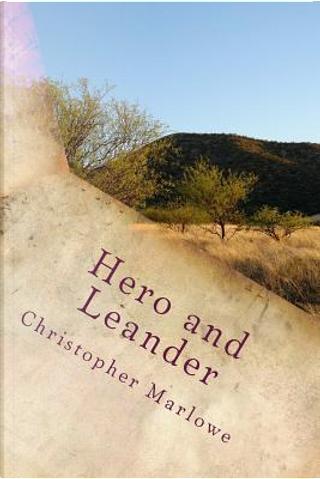 Hero and Leander by Christopher Marlowe