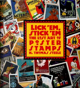 Lick 'Em, Stick 'Em by H. Thomas Steele