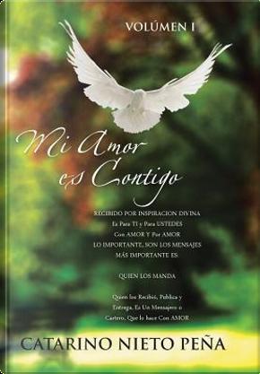 Mi Amor es Contigo by Catarino Nieto Peña