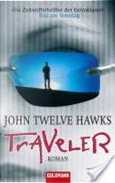 Traveler by John Twelve Hawks
