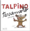 Talpino terremoto by Anna Llenas