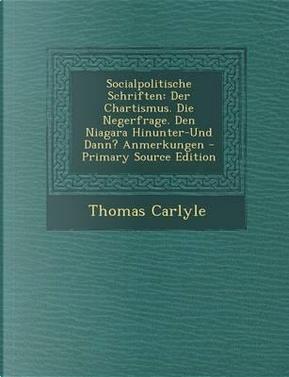 Socialpolitische Schriften by Thomas Carlyle